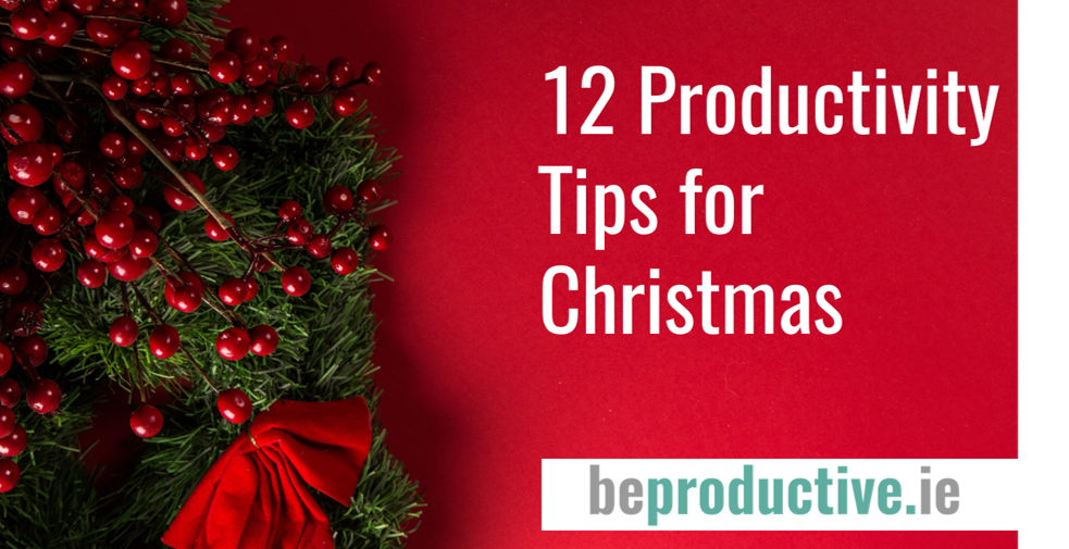 12 Productivity Tips for Christmas